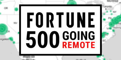 Fortune 500 Going Remote