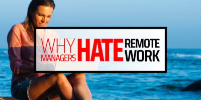 Why Managers Hate Remote Work
